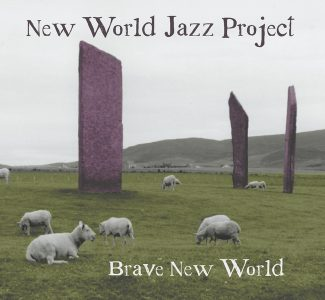 "The New World Jazz Project's second album, ""Brave New World,"" features an image Niall McGuinness took in Scotland. The CD release party is Friday, Nov. 25, at the Fresh Ketch."