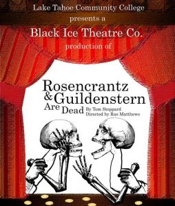 Black Ice Theatre Co. presents 'Rosencrantz and Guildenstern Are Dead' at Lake Tahoe Community College