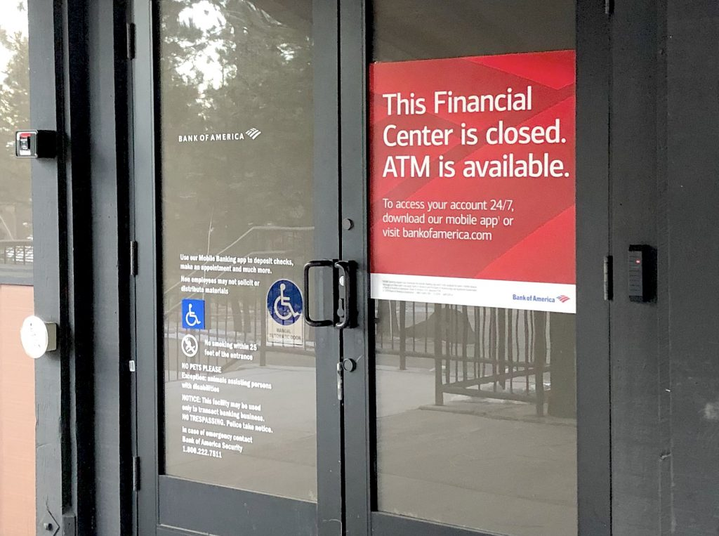 Bank of America is closed but still offers ATM service.