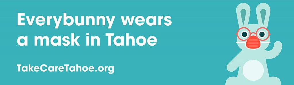 Take Care Tahoe created a graphic to promote wearing a mask in public.