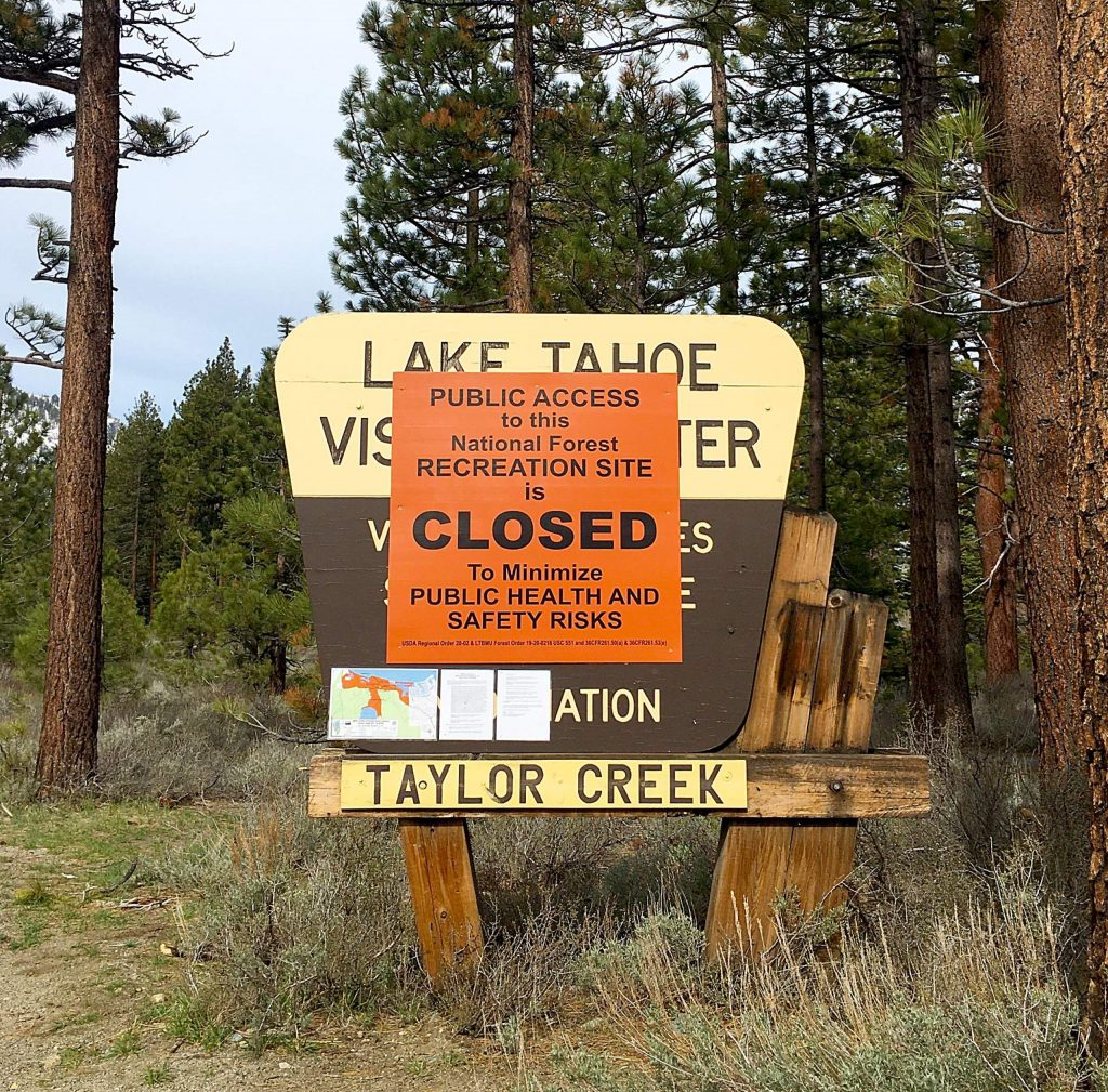 The Forest Service Lake Tahoe Basin Management Unit has posted closed signs.